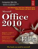 Microsoft Office 2010 Bible-Faithe Wempen, John Walkenbach, Michael R Groh, Herb Tyson, Lisa A Bucki
