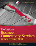 Professional Business Connectivity Services in SharePoint 2010-Brad Stevenson, Scot Hillier