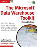 The Microsoft Data Warehouse Toolkit With SQL Server 2008 R2 and the Microsoft Business Intelligence Toolset-Joy Mundy, Ralph Kimball, Warren Thornthwaite