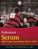 Professional Scrum with Team Foundation Server 2010-Aaron Bjork, Michael de la Maza, Steve Resnick
