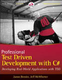 Professional Test Driven Development with C# Developing Real World Applications with TDD-James Bender, Jeff McWherter
