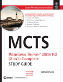 MCTS Windows Server 2008 R2 Complete Study Guide Exams 70-640 70-642 and 70-643-William Panek