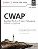 CWAP Certified Wireless Analysis Professional Official Study Guide Exam PW0-270-Ben Miller, David A Westcott, David D Coleman, Peter Mackenzie