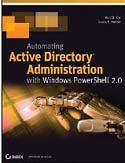 Automating Active Directory Administration with Windows PowerShell 2.0-Ken St Cyr, Laura E Hunter