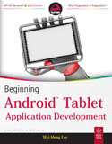 Beginning Android Tablet Application Development-Wei-Meng Lee
