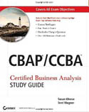 CBAP / CCBA Certified Business Analysis Study Guide-Susan Weese, Terri Wagner