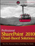 Professional SharePoint 2010 Cloud Based Solutions-Donovan Follette, Girish Raja, Paul Stubbs, Steve Fox