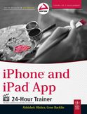iPhone And iPad App 24-Hour Trainer-Gene Backlin, Abhishek Mishra