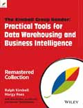 The Kimball Group Reader 2-Ed. Practical Tools for Data Warehousing and Business Intelligence-Bob Becker, Joy Mundy, Margy Ross, Ralph Kimball, Warren Thornthwaite