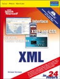 Sams Teach Yourself XML in 24 Hours Complete Starter Kit 3-Ed w-cd-Michael Morrison