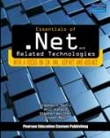 Essentials of .Net Related Technologies-Stephen Walther, Joseph Mayo, Atul Kahate, Stephen C Perry