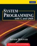 System Programming with C and Unix-Adam Hoover
