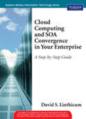 Cloud Computing and SOA Convergence in Your Enterprise A Step by Step Guide-David S Linthicum