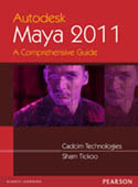Autodesk Maya 2011 A Comprehensive guide-Sham Tickoo