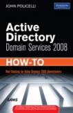 Active Directory Domain Services 2008 How To-John Policelli