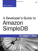 A Developers Guide to Amazon SimpleDB-Mocky Habeeb