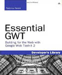 Essential GWT Building for the Web with Google Web Toolkit 2-Federico Kereki