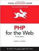 PHP for the Web Visual QuickStart Guide 4th Edition-Larry Ullman