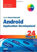 Sams Teach Yourself Android Application Development in 24 Hours-Lauren Darcey, Shane Conder