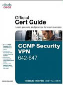 CCNP Security VPN 642-647 Official Cert Guide-Howard Hooper