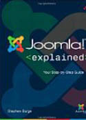 Joomla Explained Your Step by Step Guide-Stephen Burge