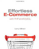 Effortless E-Commerce with PHP and MySQL-Larry Ullman