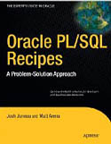 Oracle PL/SQL Recipes A Problem Solution Approach-Josh Juneau, Matt Arena