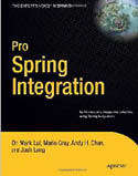 Pro Spring Integration-Andy Chan, Dr Mark Lui, Josh Long, Mario Gray