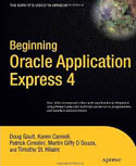 Beginning Oracle Application Express 4-Doug Gault, Karen Cannell, Martin Giffy DSouza, Patrick Cimolini, Timothy St Hilaire