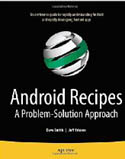 Android Recipes A Problem-Solution Approach-Dave Smith, Jeff Friesen