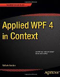 Applied WPF 4 in Context-Raffaele Garofalo