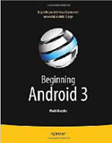 Beginning Android 3-Mark Murphy