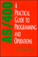 AS/400 A Practical Guide To Programming and Operations-Donald G Zeilenga, Donna M Lenczycki