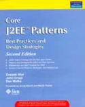 Core J2EE Patterns Best Practices and Design Strategies 2-Ed-Dan Malks, Deepak Alur, John Crupi