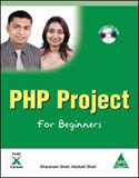 PHP Project for Beginners w-cd-Sharanam Shah, Vaishali Shah