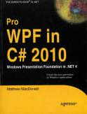Pro WPF In C# 2010 Windows Presentation Foundation In .Net 4-Matthew MacDonald