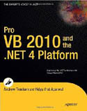 Pro VB 2010 and the .NET 4.0 Platform-Andrew Troelsen, Vidya Vrat Agarwal