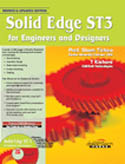 Solid Edge ST3 For Engineers and Designers-Sham Tickoo
