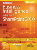 Business Intelligence in Microsoft SharePoint 2010-John Campbell, Mariano Teixeira Neto, Norm Warren, Stacia Misner