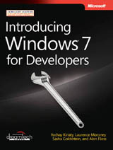 Introducing Windows 7 for Developers-Alon Fliess, Laurence Moroney, Sasha Goldshtein, Yochay Kiriaty