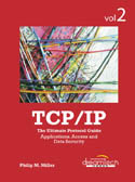TCP/IP The Ultimate Protocol Guide Volume 2 Applications Access and Data Security-Philip M Miller