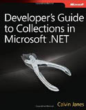 Developers Guide to Collections in Microsoft .NET-Calvin Janes