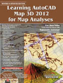Learning AutoCAD Map 3D 2012 for Map Analyses-Prof Sham Tickoo, Raghavendra Jayamangal