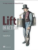 Lift in Action The Simply Functional Web Framework for Scala-Timothy Perrett