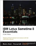 IBM Lotus Sametime 8 Essentials A Users Guide-Marie L Scott, Thomas Duff