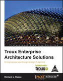 Troux Enterprise Architecture Solutions-Richard J Reese
