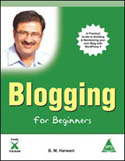 Blogging for Beginners A Practical Guide to Building and Maintaining your own Blog with WordPress 3-B M Harwani