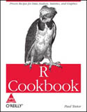 R Cookbook Proven Recipes for Data Analysis Statistics and Graphics-Paul Teetor