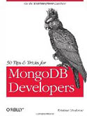 50 Tips and Tricks for MongoDB Developers-Kristina Chodorow