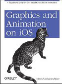 Graphics and Animation on iOS A Beginners Guide to Core Graphics and Core Animation-Vandad Nahavandipoor